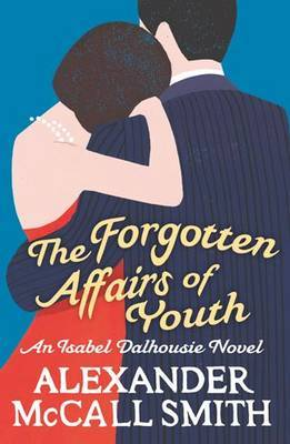 The Forgotten Affairs of Youth (Isabel Dalhousie #8)