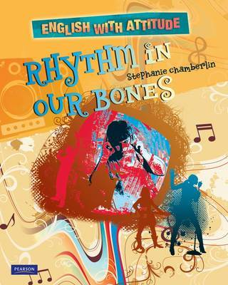 English with Attitude: Rhythm in Our Bones