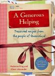 A Generous Helping: Treasured Recipes from the People of Queensland