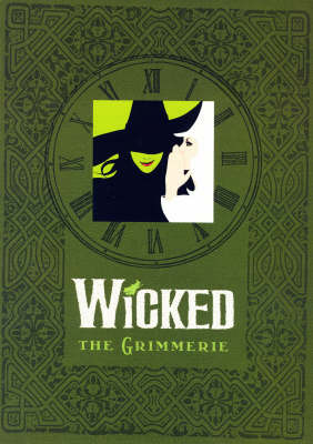 """Wicked"": The Grimmerie"