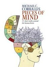 Pieces of Mind: 21 Short Walks Around the Human Brain