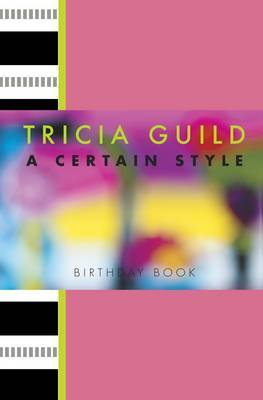 Tricia Guild Certain Style Birthday Book