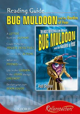 Bug Muldoon and the Garden of Fear: Reading Guide