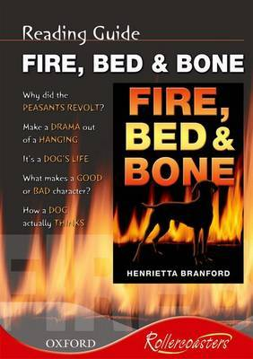 Fire, Bed and Bone: Reading Guide