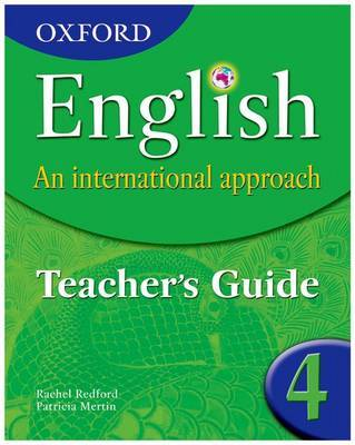 Oxford English: An International Approach: Teacher's Guide 4: Teacher's guide 4