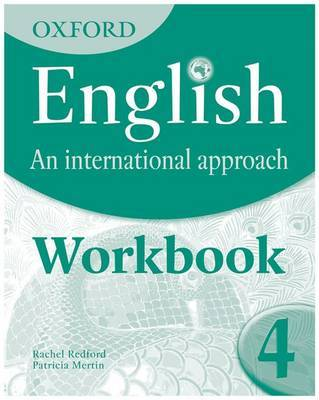 Oxford English: An International Approach: Exam Workbook 4: For IGCSE as a Second Language: Workbook 4