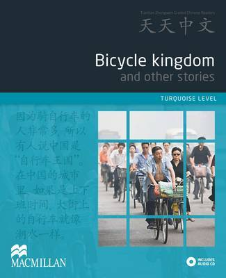 Bicycle Kingdom and Other Stories + CD (Turquoise Level)