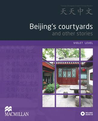 Beijing's Courtyards and Other Stories + CD (Violet Level)