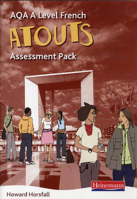Atouts: AQA A Level French Assessment Pack