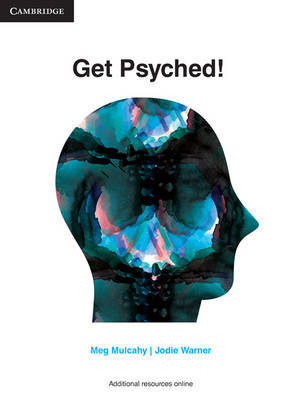 Get Psyched!: Psychology for Year 10