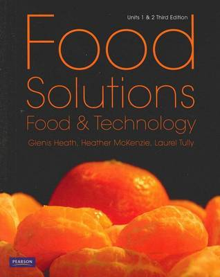 Food Solutions: Food and Technology Units 1 and 2 (3ed)