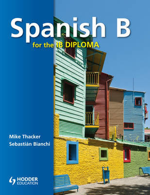 Spanish B for the IB Diploma - Student's Book