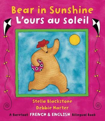 Bear in Sunshine/L'ours au Soleil (English/French)