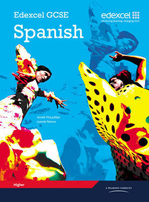 Edexcel GCSE Spanish Higher Student Book: Higher Student Book