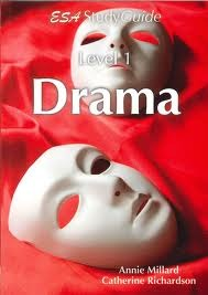 ESA Drama Level 1 Study Guide