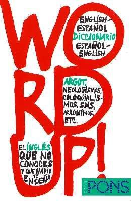 Word Up! English-Espanol diccionario especial