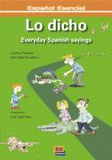 Espanol Esencial: Lo Dicho - Everyday Spanish Sayings
