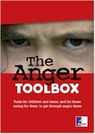 The Anger Toolbox: Tools for Children and Teens, and for Those Caring for Them, to Get Through Angry Times