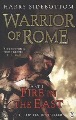 Fire in the East (Warrior of Rome #1)