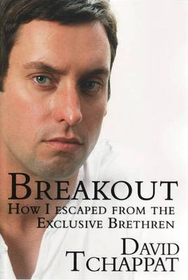 Breakout : How I Escaped from the Exclusive Brethren