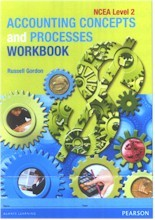 Accounting Concepts and Processes NCEA Level 2 Workbook