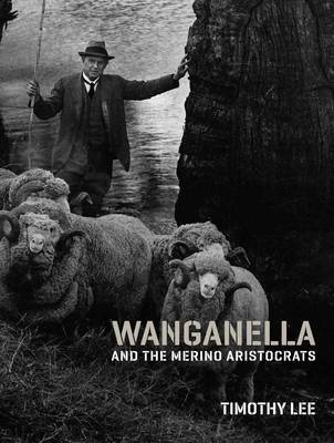 Wanganella and the Merino Aristocrats