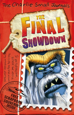 The Final Showdown (Charlie Small Journals #12)