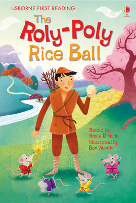 The Roly Poly Rice Ball (Usborne First Reading Level 2)