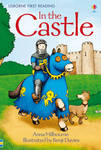In the Castle (Usborne First Reading Level 1)