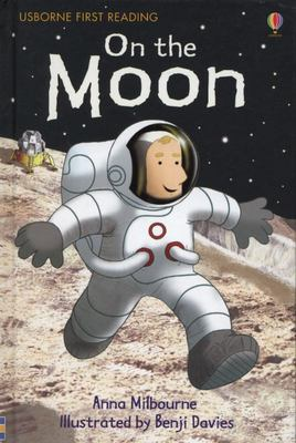 On the Moon (Usborne First Reading Level 1)