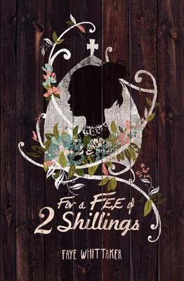 For a Fee of Two Shillings