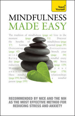 Mindfulness Made Easy: Teach Yourself a Practical Way to be Happier and Healthier