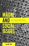 Maori and Social Issues Volume 1