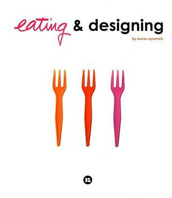 Eating & Designing
