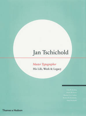 Jan Tschichold Master Typographer His Life Work And Legacy