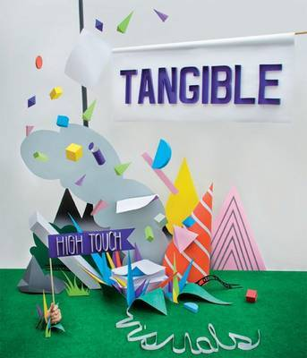 Tangible High Touch Visuals