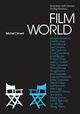 Film World Interviews With Cinemas Leading Directors