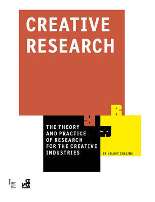 Research Methods For The Creative Industries