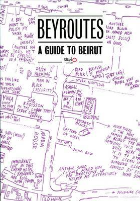 Beyroutes A Guide To Beirut