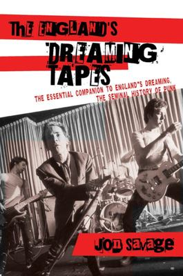Englands Dreaming Tapes