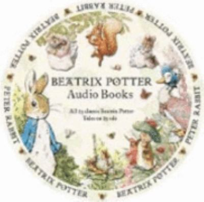 Beatrix Potter Audio Books: The Complete Tales and Nursery Rhymes