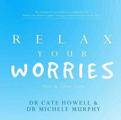 Relax Your Worries (Audio CD)