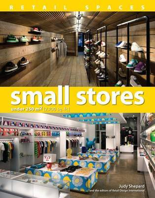 Retail Spaces: Small Stores Under 250m2