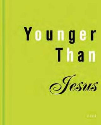 Younger Than Jesus: The Generation Book
