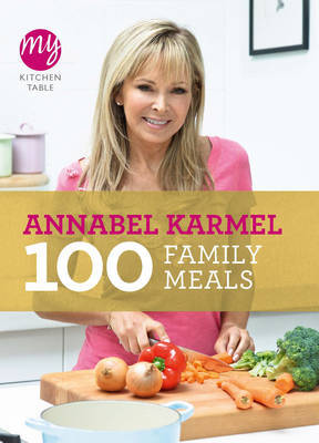 100 Family Meals (My Kitchen Table)