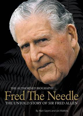 Fred the Needle - The Untold Story of Sir Fred Allen