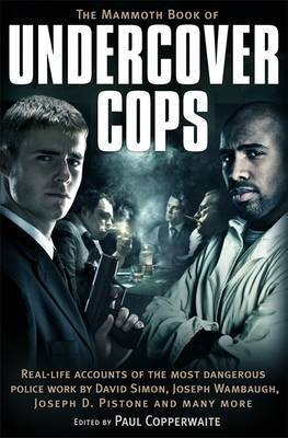 The Mammoth Book of Undercover Cops