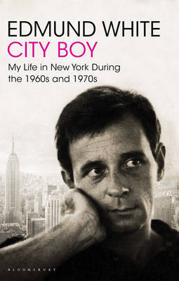City Boy: My Life in New York During the 1960s and 1970s