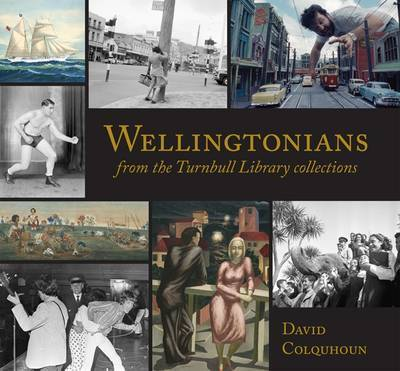 Wellingtonians: from the Turnbull Library Collections