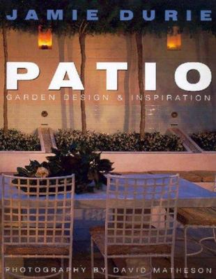 Patio: Garden Design and Inspiration